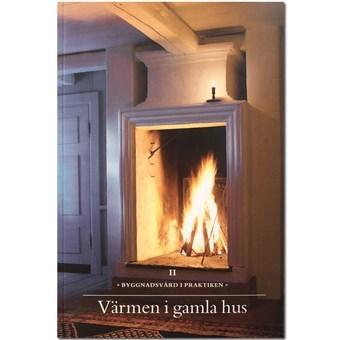 Värmen i gamla hus