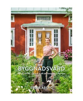 Byggnadsvård - av Erika Åberg